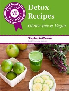 Twelve Terrific Detox Recipes | ebook from Recipe Renovator