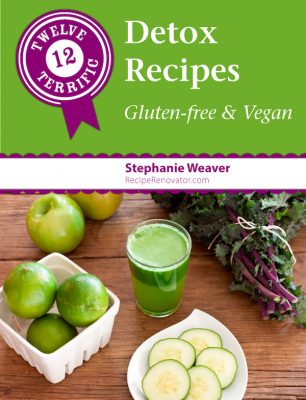 Twelve Terrific Detox Recipes: Gluten-Free & Vegan