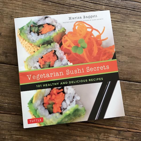 Review of Vegetarian Sushi Secrets by Marisa Baggett | Recipe Renovator